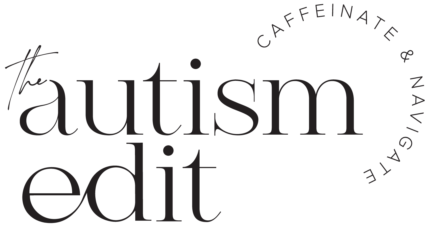 The Autism Edit Logo with Tagline Caffeinate & Navigate